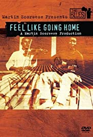 Feel Like Going Home Poster