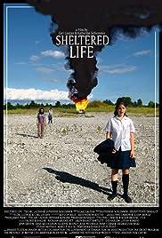 Sheltered Life Poster