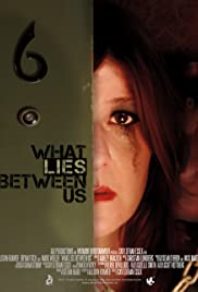What Lies Between Us Poster
