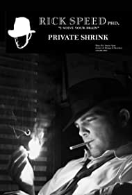 Rick Speed, Private Shrink (2007)