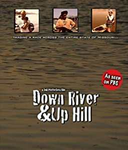 Down River and Up Hill full movie with english subtitles online download
