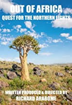 Out of Africa: Quest for the Northern Lights