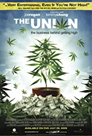 The Union: The Business Behind Getting High Poster