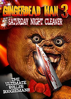 Gingerdead Man 3: Saturday Night Cleaver (2011)