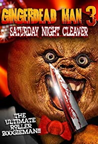 Primary photo for Gingerdead Man 3: Saturday Night Cleaver