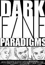 Dark Fine Paradigms