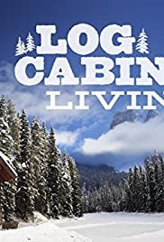 Log Cabin Living Poster
