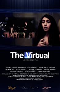 Full hollywood movie downloads The Virtual [HDRip]