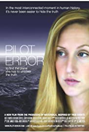 Play or Watch Movies for free Pilot Error (2014)
