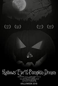 Movie trailer watch free Hallows' Eve and the Pumpkin Dream [720x400]