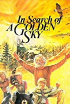 In Search of a Golden Sky (1984) Poster