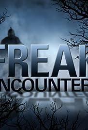 Freak Encounters Poster