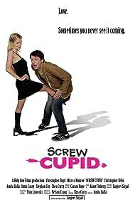 Screw Cupid (2008)