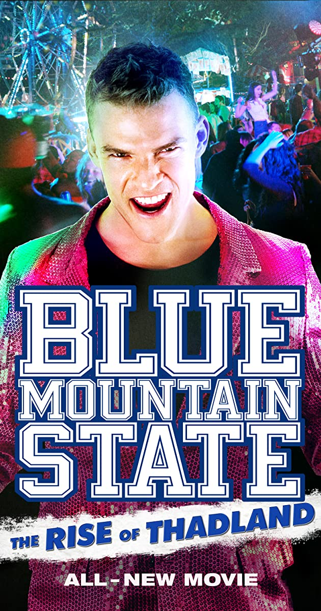 Subtitle of Blue Mountain State: The Rise of Thadland