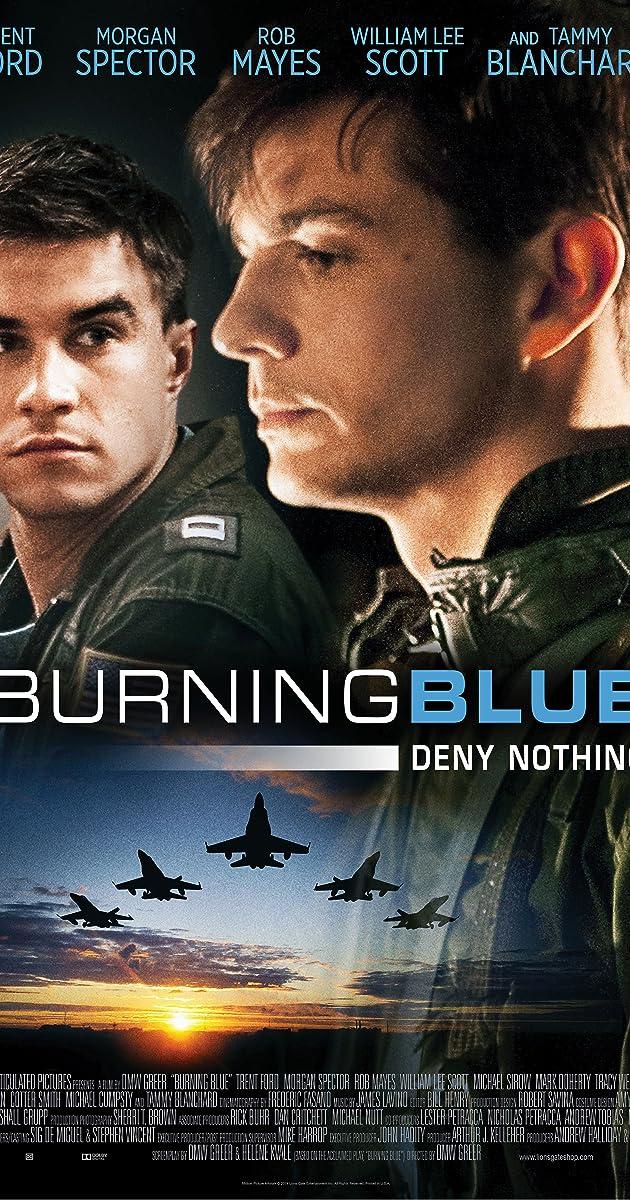ce6b7792cf622 Burning Blue (2013) - IMDb