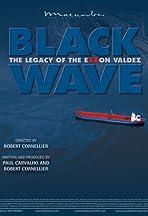 Black Wave: The Legacy of the Exxon Valdez