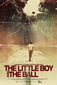 The Little Boy and the Ball (2010)
