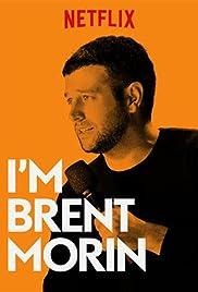 I'm Brent Morin (2015) 720p