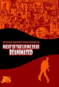 Primary photo for Night of the Living Dead: Reanimated