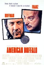 American Buffalo (1996) Poster - Movie Forum, Cast, Reviews