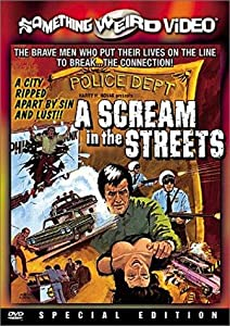 A Scream in the Streets USA