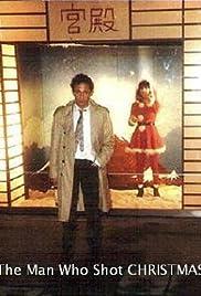 The Man Who Shot Christmas Poster