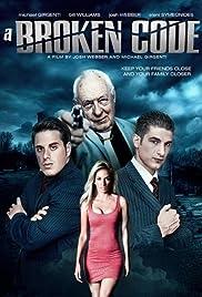 A Broken Code(2012) Poster - Movie Forum, Cast, Reviews