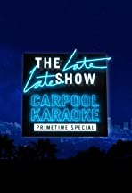 The Late Late Show Carpool Karaoke Primetime Special