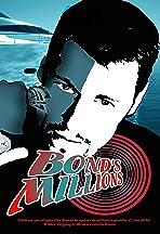Bond's Millions