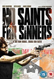 No Saints for Sinners (2011) Poster - Movie Forum, Cast, Reviews