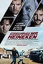 Kidnapping Freddy Heineken (2015) Poster