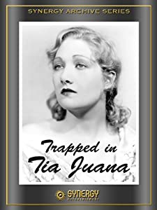 Trapped in Tia Juana full movie in hindi 720p
