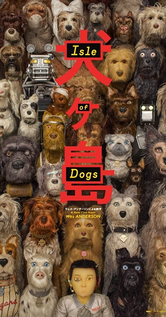 Isle of Dogs (2018) - IMDb