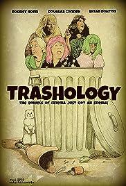 Trashology(2012) Poster - Movie Forum, Cast, Reviews