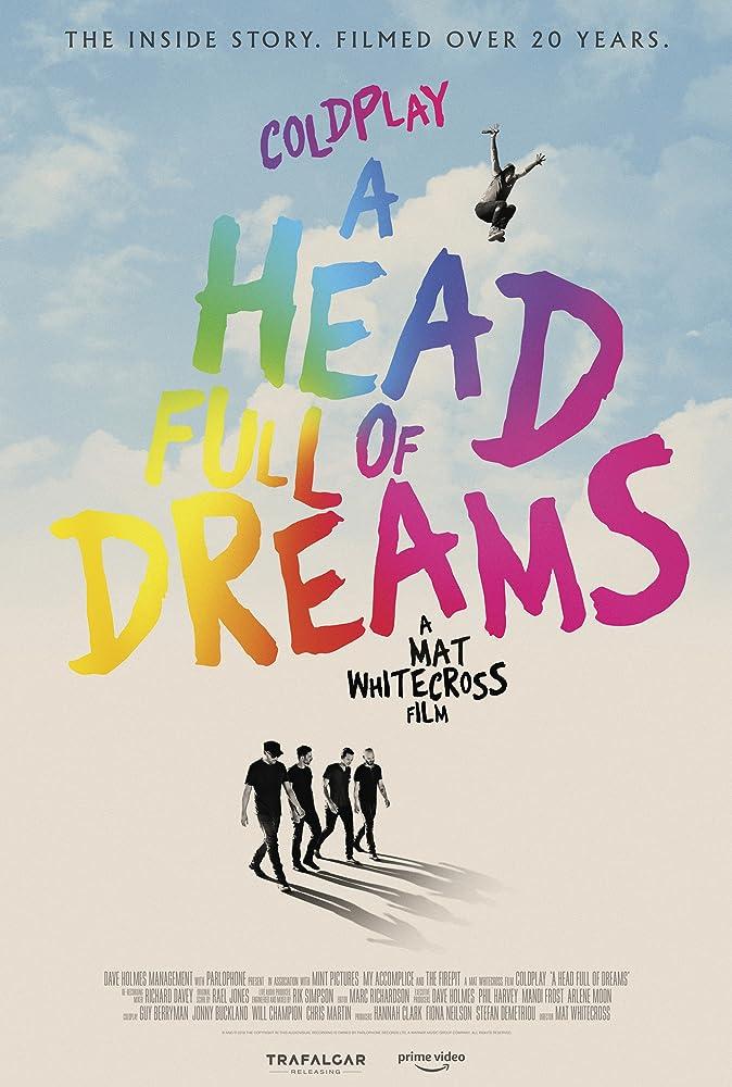 Coldplay: ოცნებებით სავსე თავი / COLDPLAY: A HEAD FULL OF DREAMS