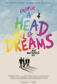 Primary photo for Coldplay: A Head Full of Dreams