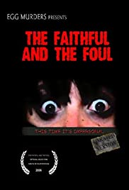 The Faithful and the Foul Poster