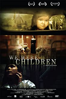 We Were Children (2012)