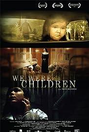 We Were Children Poster