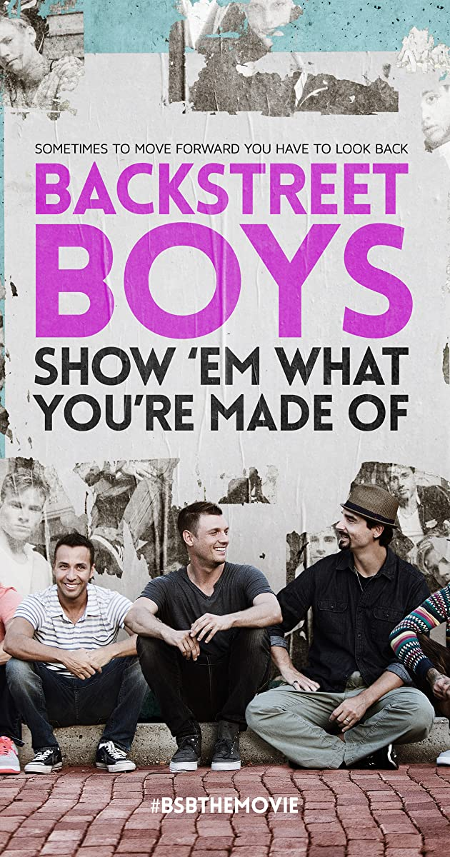 ede2e661b8e2 Backstreet Boys: Show 'Em What You're Made Of (2015) - Backstreet ...