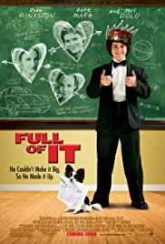 Full of It (2007) Poster - Movie Forum, Cast, Reviews