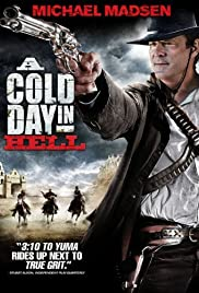 A Cold Day in Hell Poster