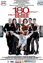 Ot 180 i vyshe (2005) Poster - Movie Forum, Cast, Reviews