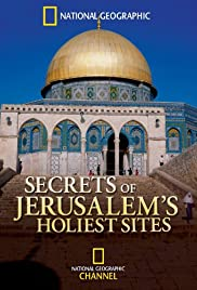 Secrets of Jerusalem's Holiest Sites Poster