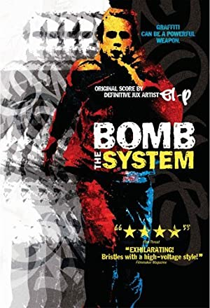 Bomb the System movie, song and  lyrics
