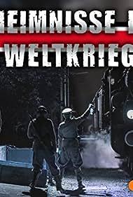 Geheimnisse des Zweiten Weltkriegs (2012)