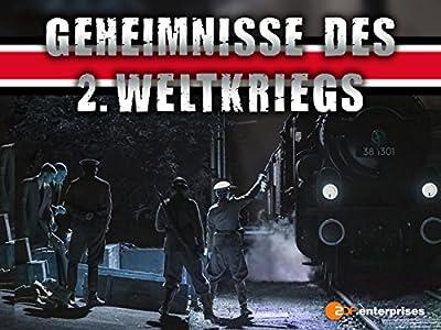 New movie video download Geheimnisse des Zweiten Weltkriegs [movie]
