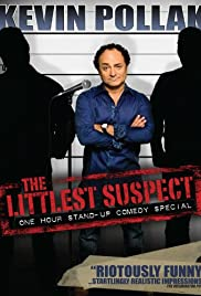 Kevin Pollak: The Littlest Suspect Poster