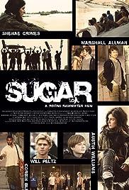 Sugar(2013) Poster - Movie Forum, Cast, Reviews