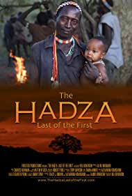 The Hadza: Last of the First (2014)